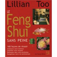 Le Feng Shui Sans Peine - Lillian Too