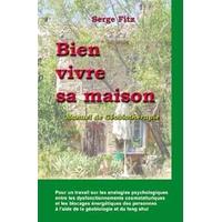 Bien Vivre sa Maison - Géobiothérapie - Serge Fitz