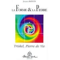 La Forme et la Pierre - Jacques Bonvin