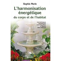 Harmonisation Energétique Corps et Habitat - Sophie Merle