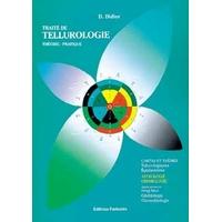 Traité de Tellurologie - Théorie et Pratique - D. Didier