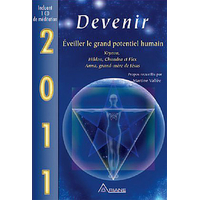 2011 - Devenir - Eveiller le Grand Potentiel Humain
