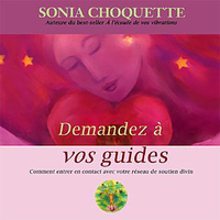 Demandez à Vos Guides - Livre Audio - Sonia Choquette