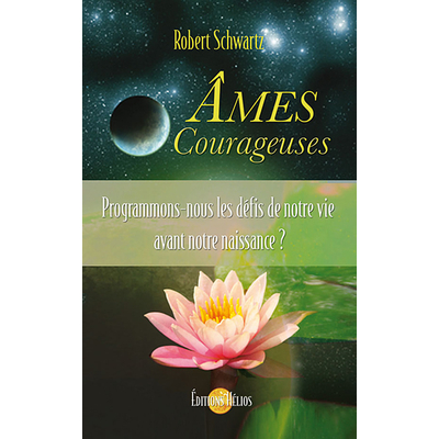 Ames Courageuses - Robert Schwartz