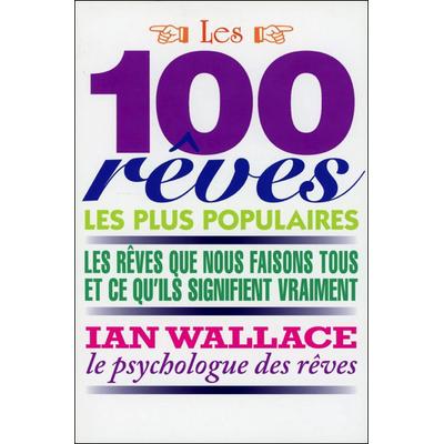 Les 100 Rêves les Plus Populaires - Ian Wallace