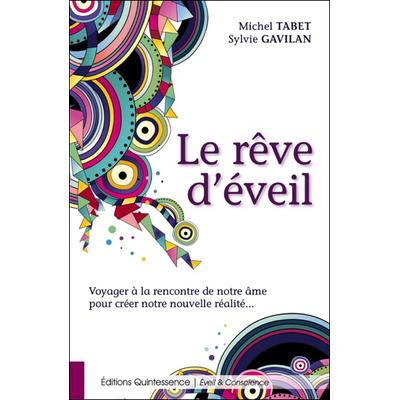 Le Rêve d'Eveil - Michel Tabet & Sylvie Gavilan