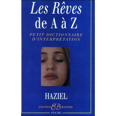 Les Rêves de A à Z - Haziel