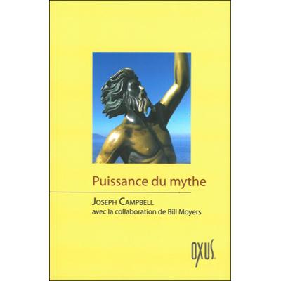 Puissance du Mythe - Joseph Campbell