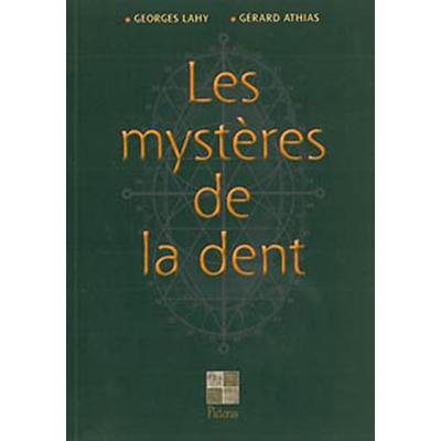Les Mystères de la Dent - Athias & Lahy