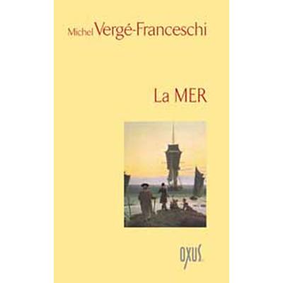 La Mer - Michel Vergé-Franceschi
