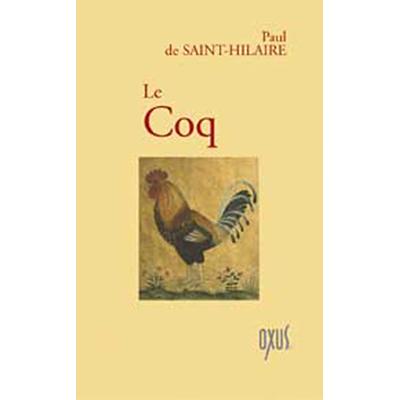 Le Coq - Paul de Saint-Hilaire