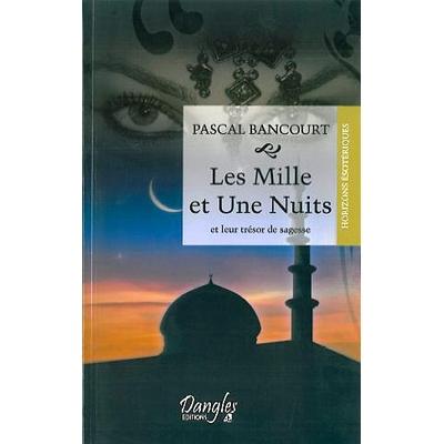 Les Mille et Une Nuits - Pascal Bancourt