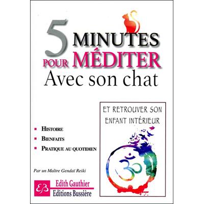5 Minutes Pour Méditer Avec Son Chat - Edith Gauthier