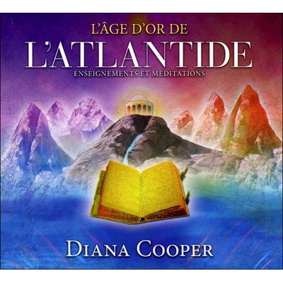 L'Âge d'Or de l'Atlantide - Livre Audio - Diana Cooper