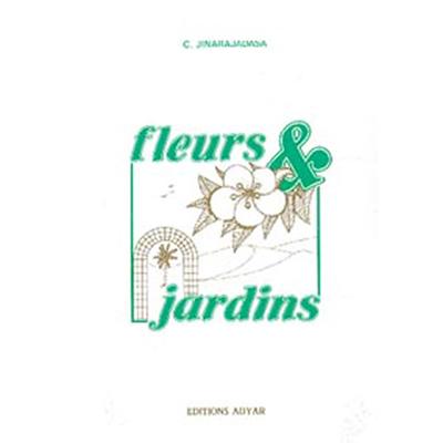 Fleurs & Jardins - G. Jinarajadasa