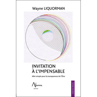 Invitation à l'Impensable - Wayne Liquorman
