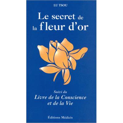 Le Secret de la Fleur d'Or - Lu Tsou
