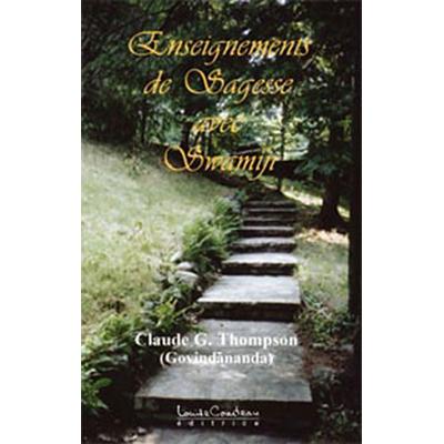 Enseignements de Sagesse Avec Swamiji - Claude G. Thompson