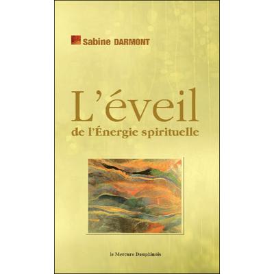 L' Eveil de l'Energie Spirituelle - Sabine Darmont