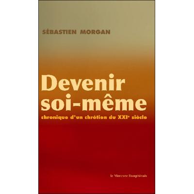 Devenir Soi-Même - Sébastien Morgan
