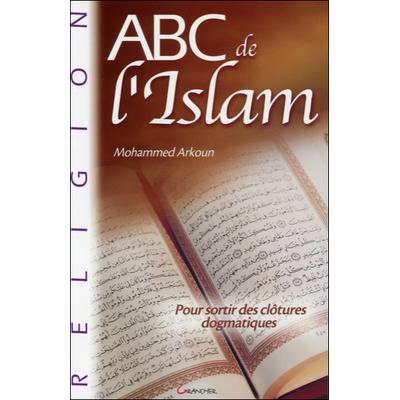 ABC de l'Islam - Mohammed Arkoun