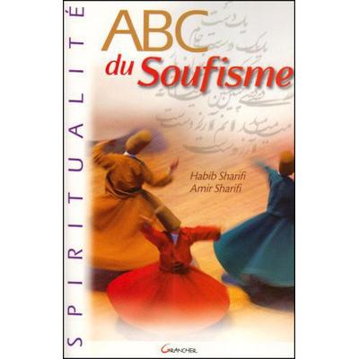 ABC du Soufisme - Habib & Amir Sharifi