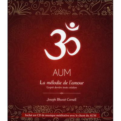 AUM - La Mélodie de l'Amour - Joseph Bharat Cornell