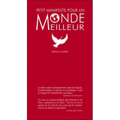 Petit Manifeste Pour un Monde Meilleur - Michel Laverdière
