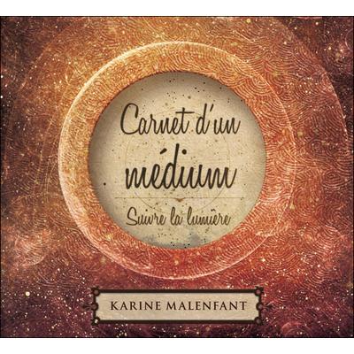 Carnet d'un Médium - Livre Audio - Karine Malenfant