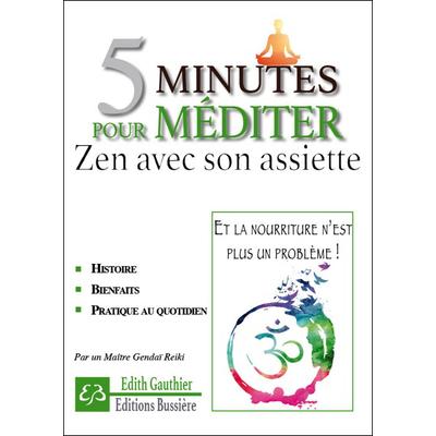5 Minutes Pour Méditer - Zen Avec Son Assiette - Edith Gauthier