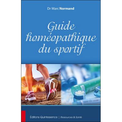 Guide Homéopathique du Sportif - Dr. Marc Normand
