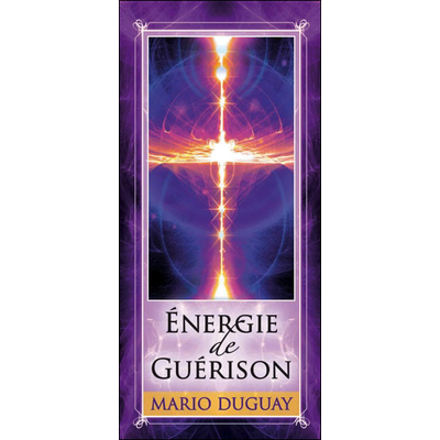 Energie de Guérison - Cartes Pensées - Mario Duguay