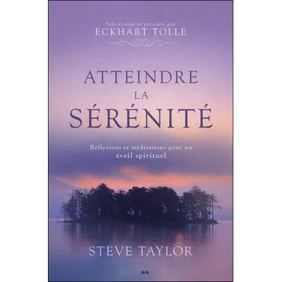 Atteindre la Sérénité - Steve Taylor
