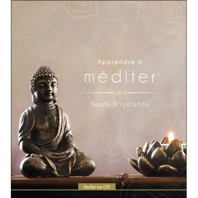 Apprendre à Méditer - Swami Kriyananda