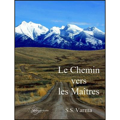 Le Chemin Vers les Maîtres - S. S. Varma