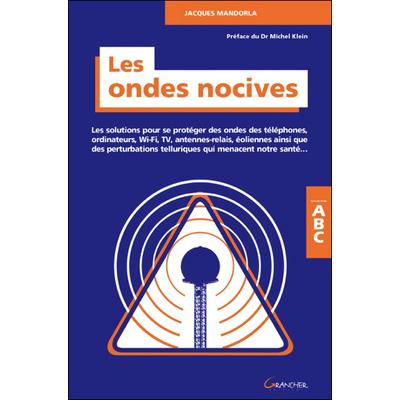Les Ondes Nocives - Jacques Mandorla