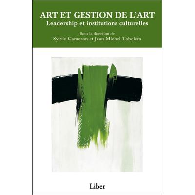 Art et Gestion de l'Art - Sylvie Cameron & Jean-Michel Tobelem