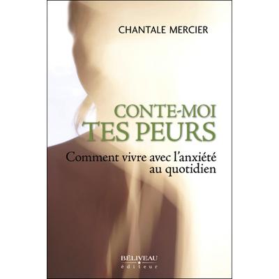 Conte-Moi Tes Peurs - Chantale Mercier