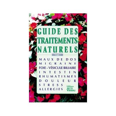 Guide des Traitements Naturels - T.1 - Lionel Clergeaud