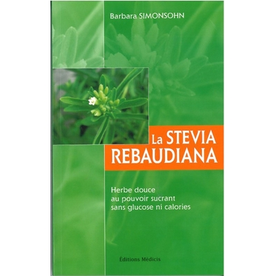 La Stevia Rebaudiana - Barbara Simonsohn