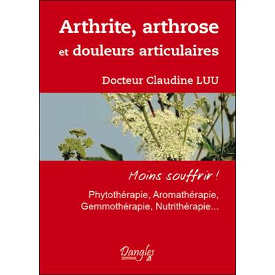 Arthrite, Arthrose et Douleurs Articulaires - Dr. Claudine Luu