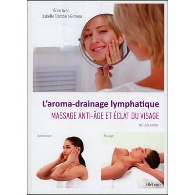 L'Aroma-Drainage Lymphatique - Brice Avon