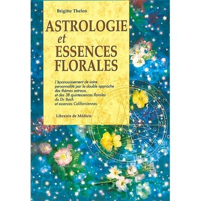 Astrologie et Essences Florales - Brigitte Thelen
