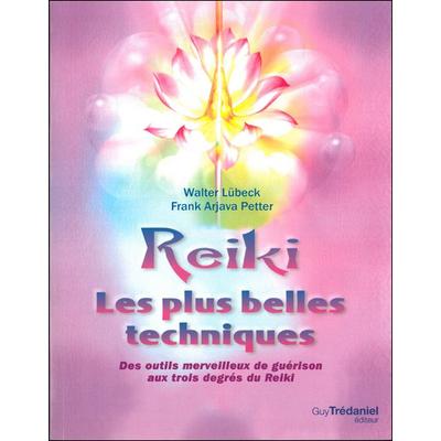 Reiki - Les Plus Belles Techniques - Lübeck & Petter