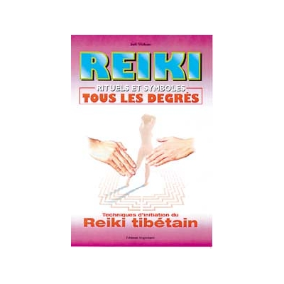 Reiki - Rituels et Symboles  - Joël Vichery