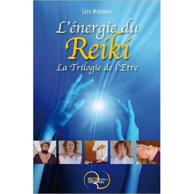 L'énergie du Reiki  - Urs Rieben