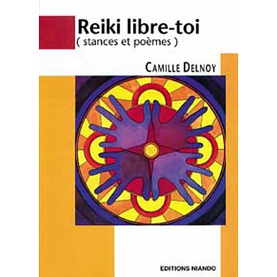 Reiki Libre-Toi - Camille Delnoy