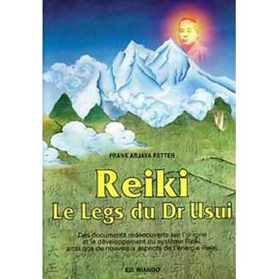 Reiki Le Legs du Dr Usui - Frank Arjava Petter