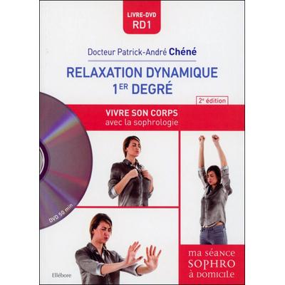 Relaxation Dynamique 1er Degré - Dr. Patrick-André Chéné