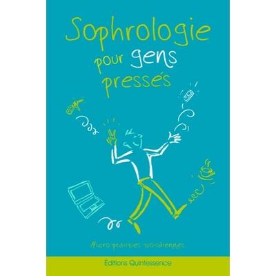 Sophrologie Pour Gens Pressés - Alain Sembély